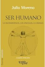 Papel SER HUMANO. LA INCONSISTENCIA, LOS VINCULOS, LA CRIANZA