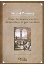 Papel COMO LAS NEUROCIENCIAS DEMUESTRAN EL PSICOANALISIS