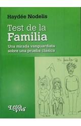 Test TEST DE LA FAMILIA (UNA MIRADA VANGUARDISTA SOBRE UNA MIRADA