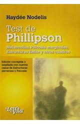 Test TEST DE PHILLIPSON (MELANCOLIAS, PSICOSIS MARGINALES Y ESTRU