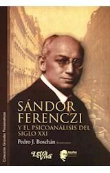 Papel SANDOR FERENCZI Y EL PSICOANALISIS DEL SIGLO XXI