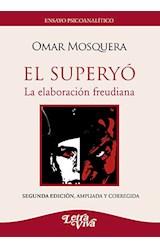 Papel SUPERYO, EL (LA ELABORACION FREUDIANA)