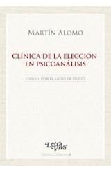 Papel CLINICA DE LA ELECCION 1 EN PSICOANALISIS