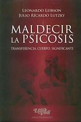 Libro Maldecir Las Psicosis