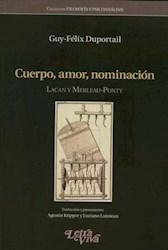 Libro Cuerpo Amor Nominacion Lacan Y Merleau Ponty
