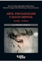 Papel ARTE, PSICOANALISIS Y SALUD MENTAL 1 EL PROCESO CREADOR