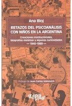 Papel RETAZOS DEL PSICOANALISIS CON NIÑOS EN LA ARGENTINA