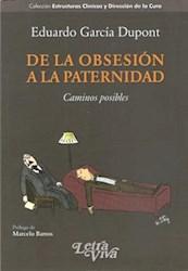 Libro De La Obsecion A La Paternidad
