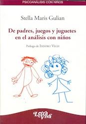 Libro De Padres Juegos Y Juguetes En El Analisis Con Niños
