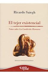 Papel EL TEJER EXISTENCIAL