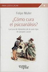 Libro Como Cura El Psicoanalisis ?