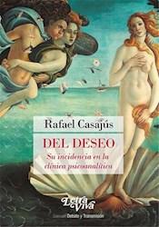 Libro Del Deseo. Su Incidencia En La Cl.Nica Psicoanal.Tica