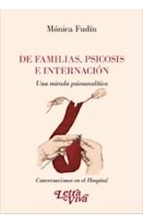 Papel DE FAMILIAS, PSICOSIS E INTERNACION