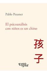 Papel EL PSICOANALISIS CON NIÑOS ES UN CHINO