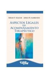 Papel ASPECTOS LEGALES DEL ACOMPAÑAMIENTO TERAPEUTICO