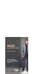 Papel HOUSE Y LA CUESTION DE LA VERDAD