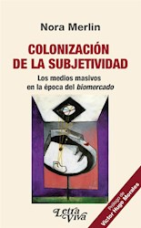 Libro Colonizacion De La Subjetividad