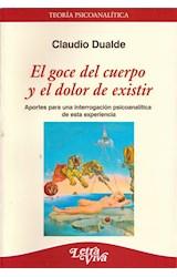 Papel EL GOCE DEL CUERPO Y EL DOLOR DE EXISTIR