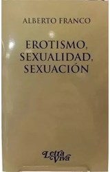 Papel EROTISMO, SEXUALIDAD, SEXUACION
