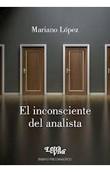 Papel EL INCONSCIENTE DEL ANALISTA