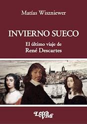 Libro Invierno Sueco: El Ultimo Viaje De Rene Descartes