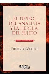 Papel EL DESEO DEL ANALISTA Y LA HEREJIA DEL SUJETO