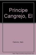 Papel PRINCIPE CANGREJO Y OTROS CUENTOS (COLECCION LA LECHUZA)