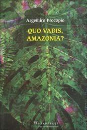 Papel Quo Vadis, Amazonia?