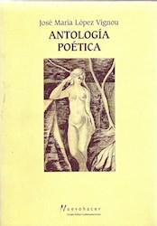Papel Antologia Poetica Jose Maria Lopez Vignou