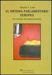 Papel Sistema Parlamentario Europeo, El