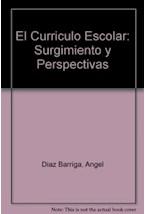 Papel CURRICULO ESCOLAR, EL-SURGIMIENTO Y PERSPECTIVAS