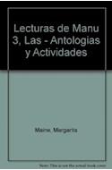 Papel LECTURAS DE MANU 3 AIQUE ANTOLOGIA Y ACTIVIDADES