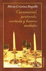 Libro Ceremonial  Protocolo  Cortesia Y Buenos Modales