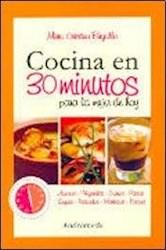 Libro Cocina En 30 Minutos Para La Mujer De Hoy