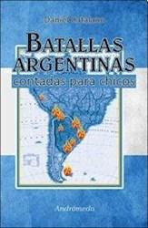 Libro Batallas Argentinas Contadas Para Chicos