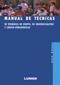 Papel Manual De Tecnicas De Dinamica De Grupo, De Sensibilizacion Y Ludico-Pedagogicas