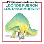 Papel ¿Donde Fueron Los Dinosaurios?