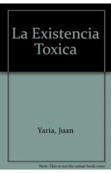 Papel LA EXISTENCIA TOXICA