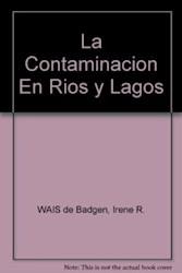 Papel Contaminacion En Rios Y Lagos, La
