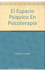 Papel EL ESPACIO PSIQUICO EN PSIQUIATRIA