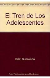 Papel EL TREN DE LOS ADOLESCENTES