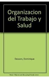 Papel ORGANIZACION DEL TRABAJO Y SALUD