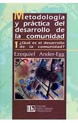 Papel METODOLOGIA Y PRACTICA 1 DEL DESARROLLO DE LA COMUNIDAD