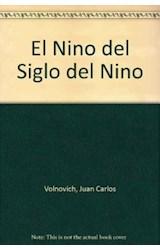 Papel EL NIÑO DEL 'SIGLO DEL NIÑO'