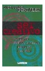 Papel SER CREATIVO (LIBERA A TU ARTISTA INTERIOR CON PNL