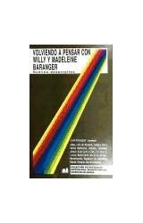 Papel VOLVIENDO A PENSAR CON WILLY Y MADELEINE BARANGER