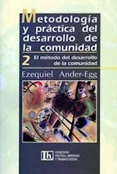 Libro 2. Metodologia Y Practica Del Desarrollo De La Comunidad