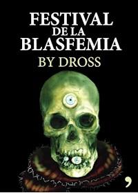 Papel El Festival De La Blasfemia