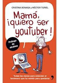 Papel Mama, Quiero Ser Youtuber
