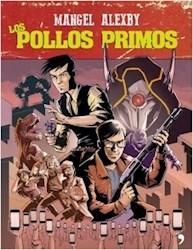 Papel Pollos Primos, Los
